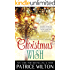 CHRISTMAS WISH (HEAVENLY CHRISTMAS Book 3)