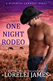 One Night Rodeo (Blacktop Cowboys Book 4)