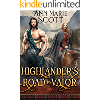 Highlander's Road to Valor: A Steamy Scottish Medieval Historical Romance