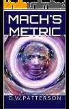 Mach's Metric