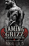 TAMING GRIZZ (A DEVIL'S DRAGONS MOTORCYCLE CLUB ROMANCE)