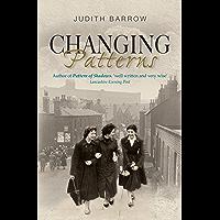 Changing Patterns: Howarth Family Saga Series Book 2