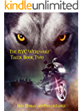 The NYC Werewolf: Tales, Book Two (NYC Werewolf Tales 2)