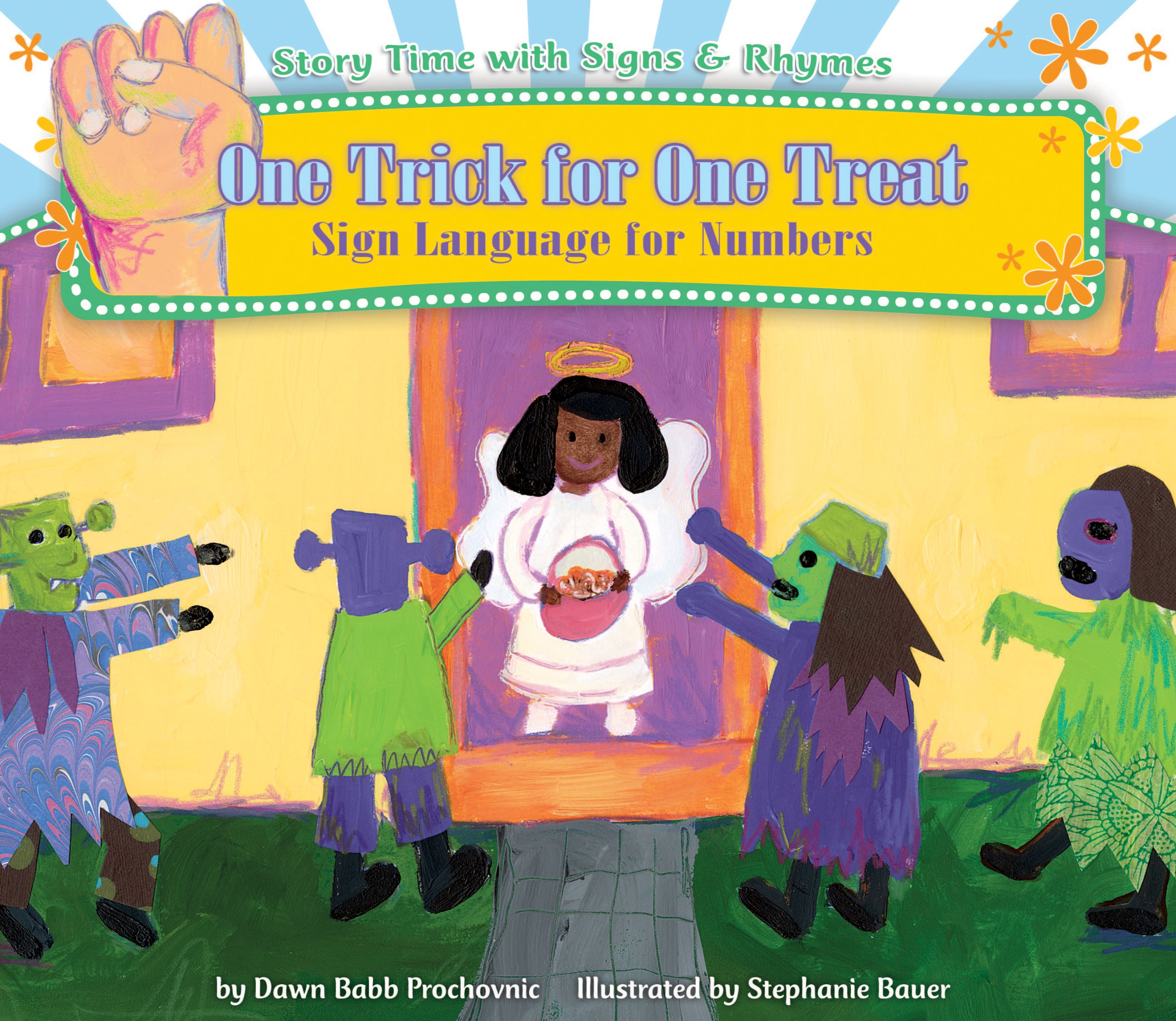 One Trick for One Treat: Sign Language for Numbers (Story Time with Signs & Rhymes) by Harris Communications