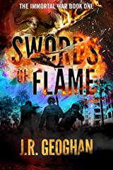 Swords of Flame (The Immortal War Series Book 1) Kindle Edition