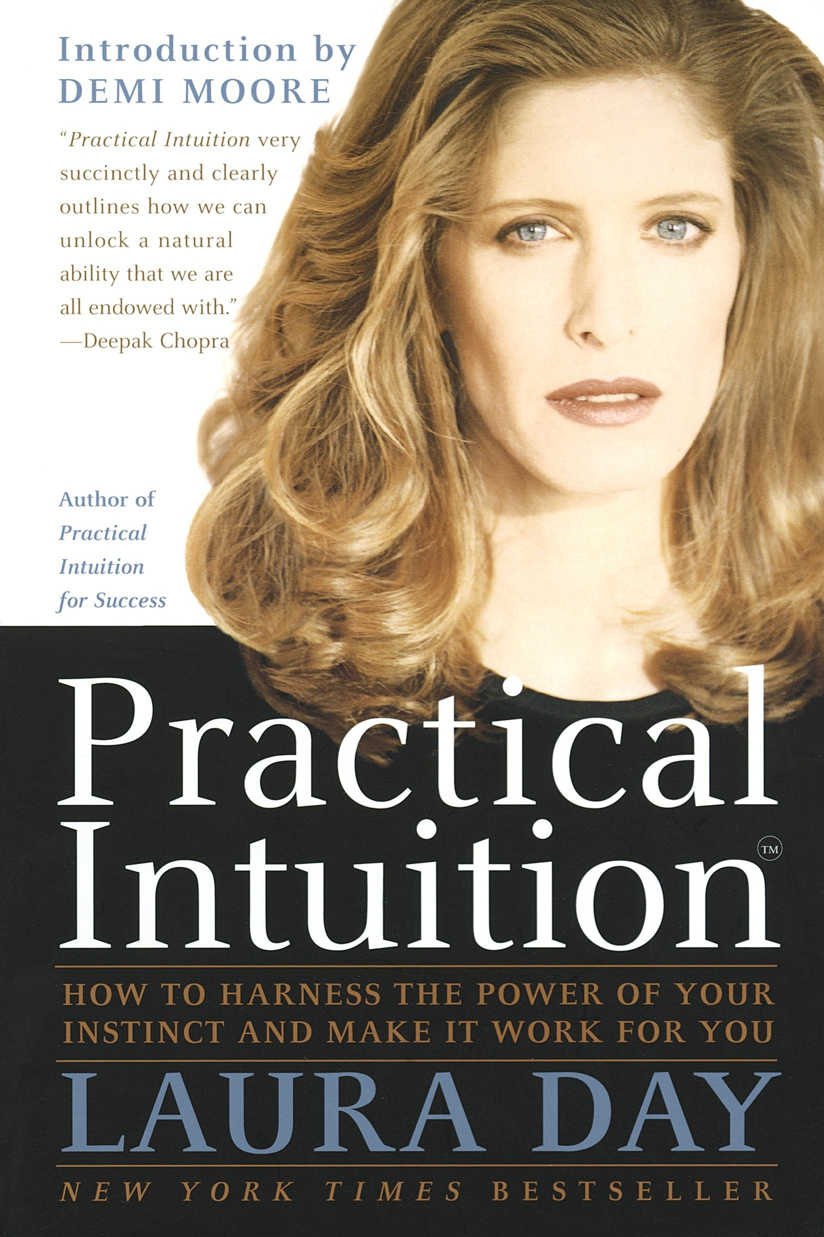 Practical Intuition  How To Harness The Power Of Your Instinct And Make It Work For You