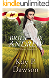 RNWMP:  Bride for Andrew (Mail Order Mounties Book 18) (English Edition)
