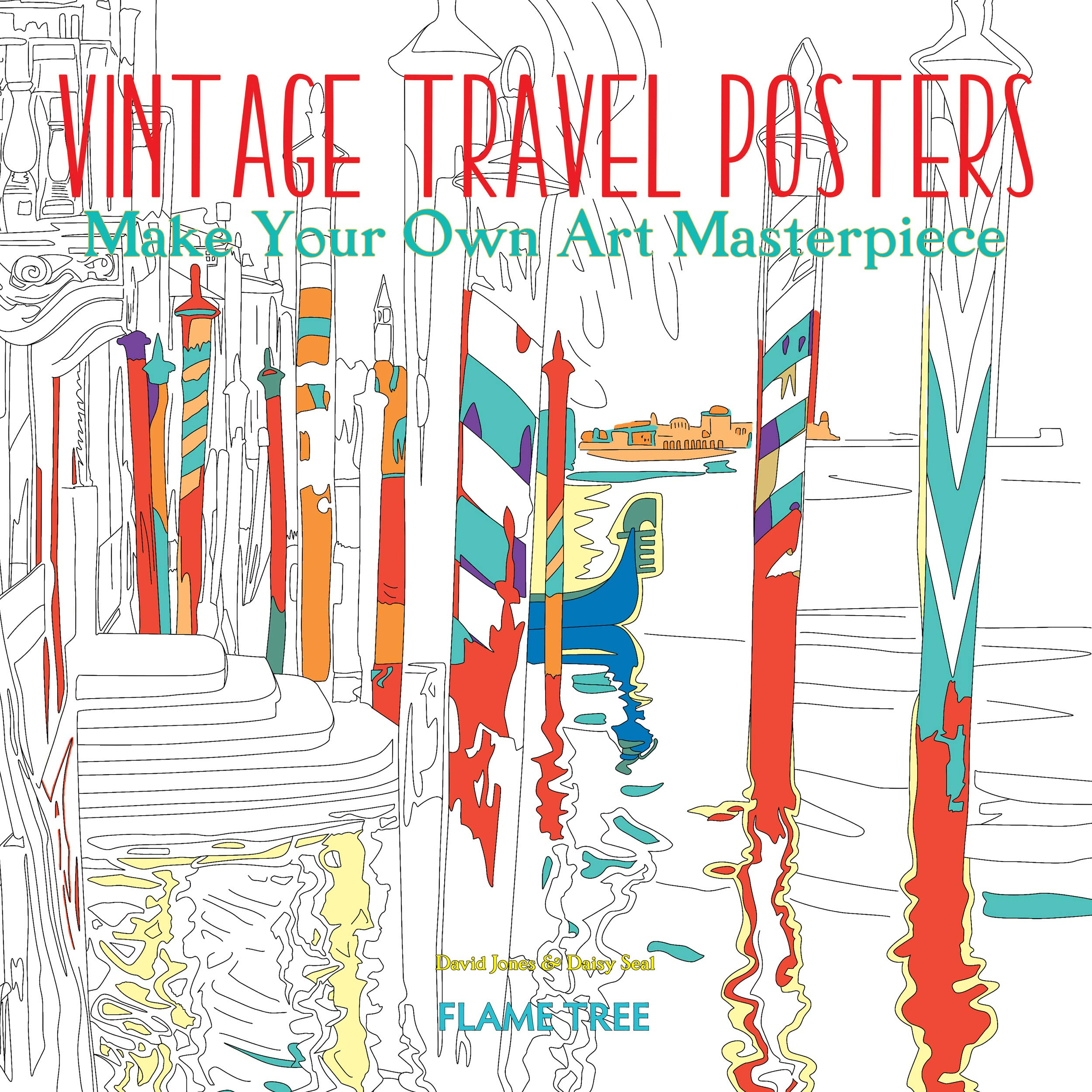 Vintage Travel Posters (Art Coloring Book): Make Your Own Art
