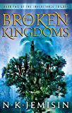 The Broken Kingdoms: Book 2 of the Inheritance Trilogy
