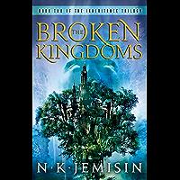 The Broken Kingdoms: Book 2 of the Inheritance Trilogy