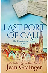 Last Port of Call: The Queenstown Series Kindle Edition