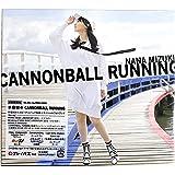 【外付け特典あり】 CANNONBALL RUNNING【初回限定盤CD+Blu-ray】(「CANNONBALL RUNNING」抽選キャンペーン応募シリアル封入)(A4クリアファイル付)