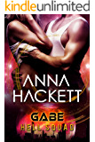 Gabe: Scifi Alien Invasion Romance (Hell Squad Book 3)