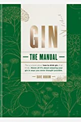 Gin: How to Drink it Kindle Edition