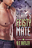 Slade's Feisty Mate (Saber Chronicles Book 2)