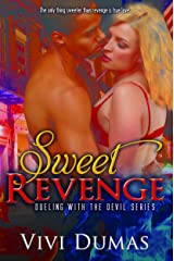 Sweet Revenge (Dueling with the Devil) Kindle Edition