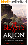 The Beasts of Areon (The Chronicles of Areon Book 2)