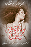 Dealing With Discipline (Domestic Discipline Series Book 2)