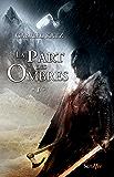 La part des ombres - tome 01: Tome 1