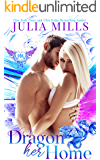 Dragon Her Home: Paranormal Dating Agency (Dragon Guard Series Book 37)