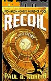 Recoil: A Silo Story
