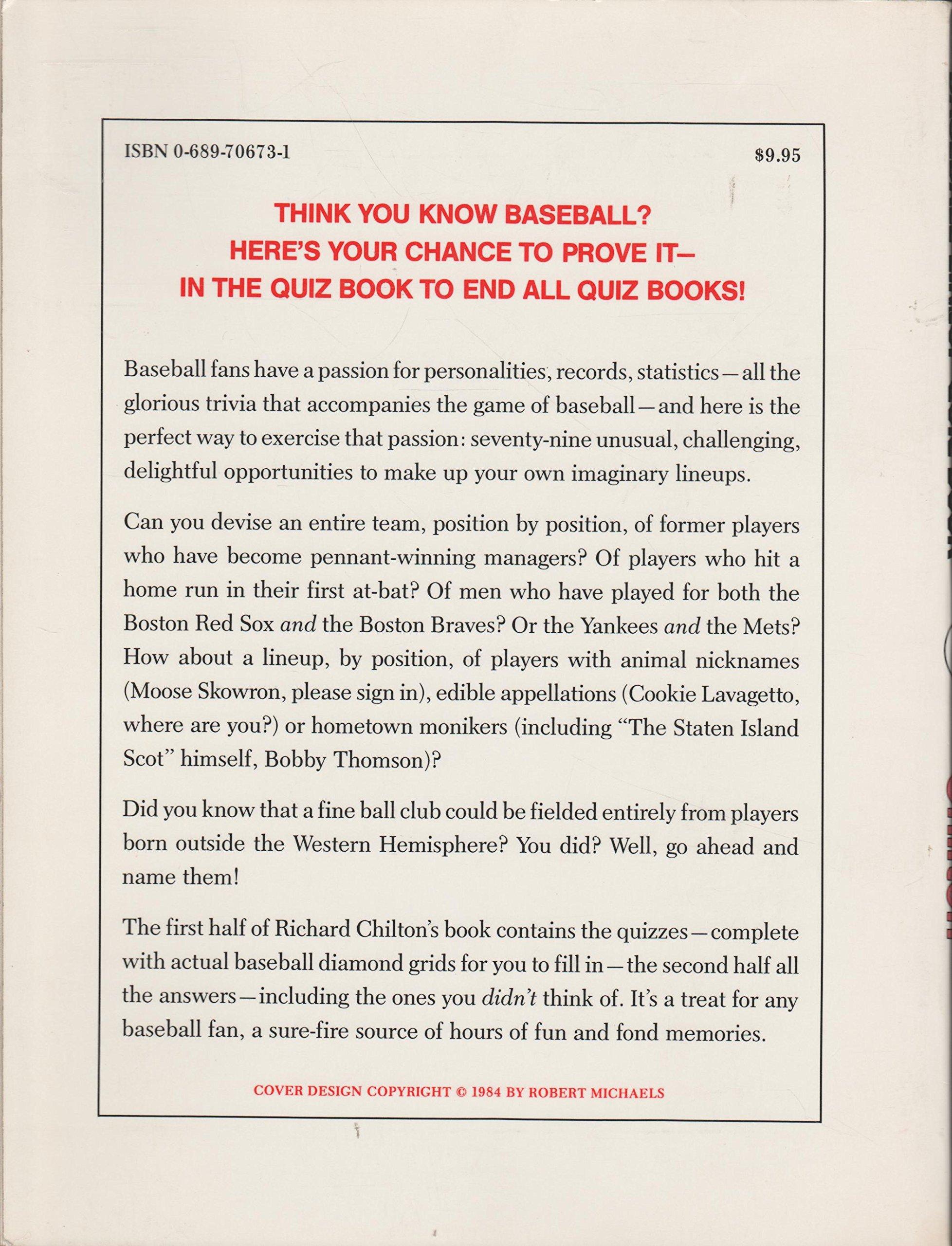 The great American baseball lineup quiz book: Richard L Chilton