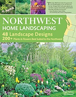 Garden And Landscaping Encyclopedia of northwest native plants for gardens and landscapes northwest home landscaping 3rd edition including western british columbia creative homeowner 48 workwithnaturefo