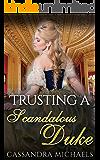 Trusting A Scandalous Duke