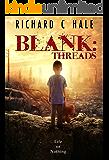 Blank: Threads (A Lincoln Delabar Action Adventure Thriller Book 2)