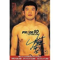 $184 » Kazushi Sakuraba Signed Original Pride FC 10 Postcard COA 2000 Autograph - PSA/DNA Certified - Autographed UFC Event Poster