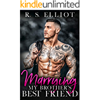 Marrying my Brother's Best Friend: A Single Dad Accidental Baby Romance (The Billionaire's Secret Book 4)