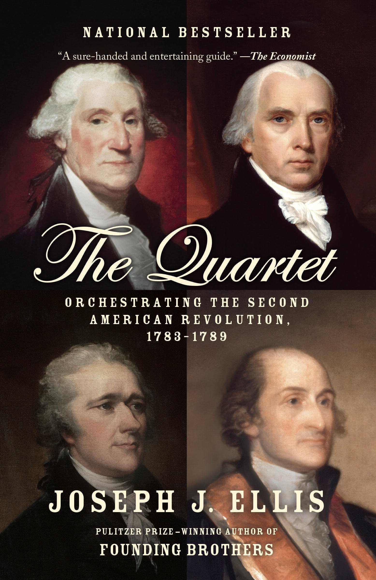 the quartet orchestrating the second american revolution  the quartet orchestrating the second american revolution 1783 1789 joseph j ellis 9780804172486 com books