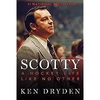 Scotty: A Hockey Life