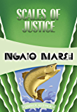 Scales of Justice (Roderick Alleyn Book 18)