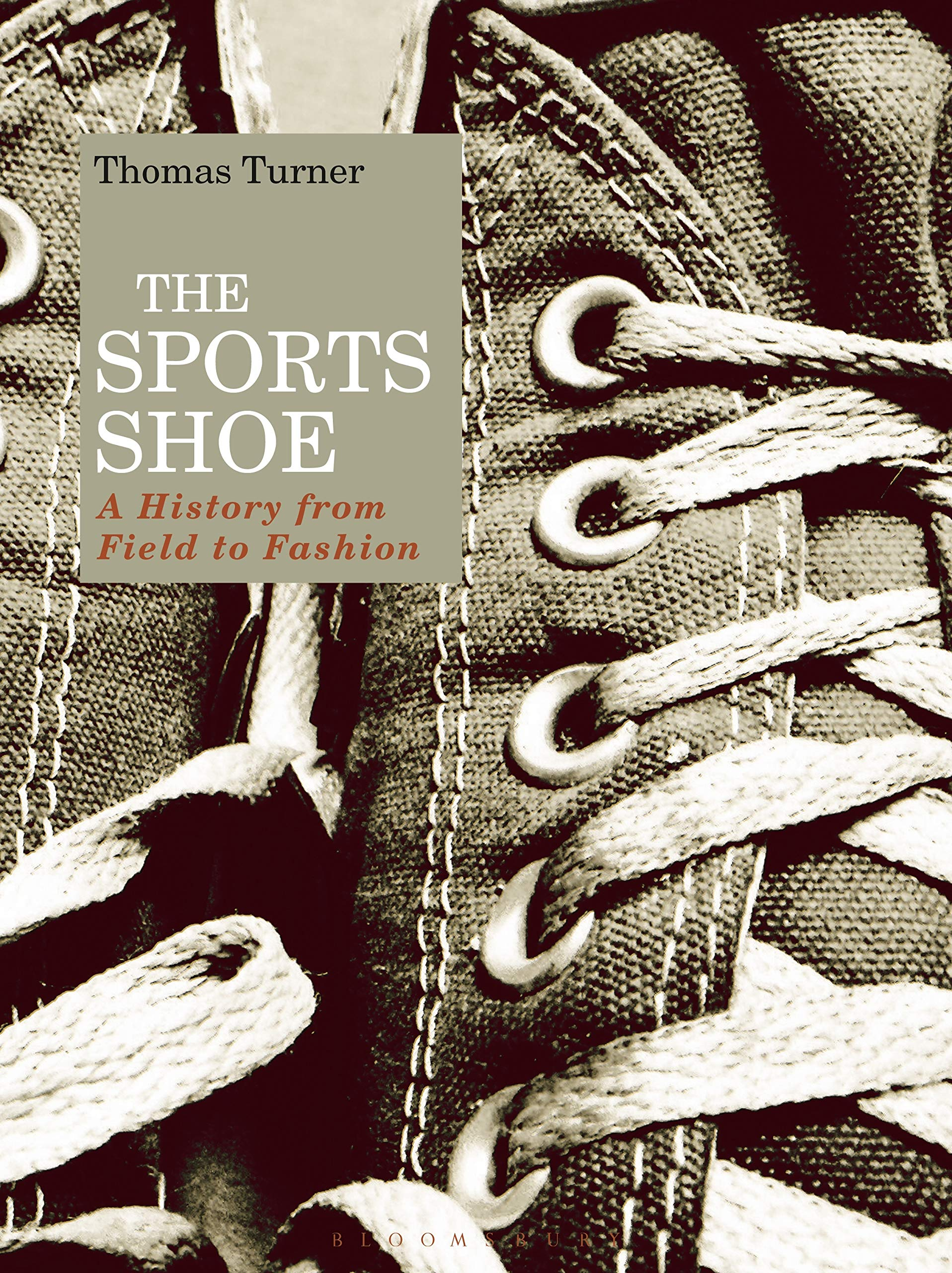 5296b1d8bc4f9 The Sports Shoe: A History from Field to Fashion: Amazon.co.uk ...