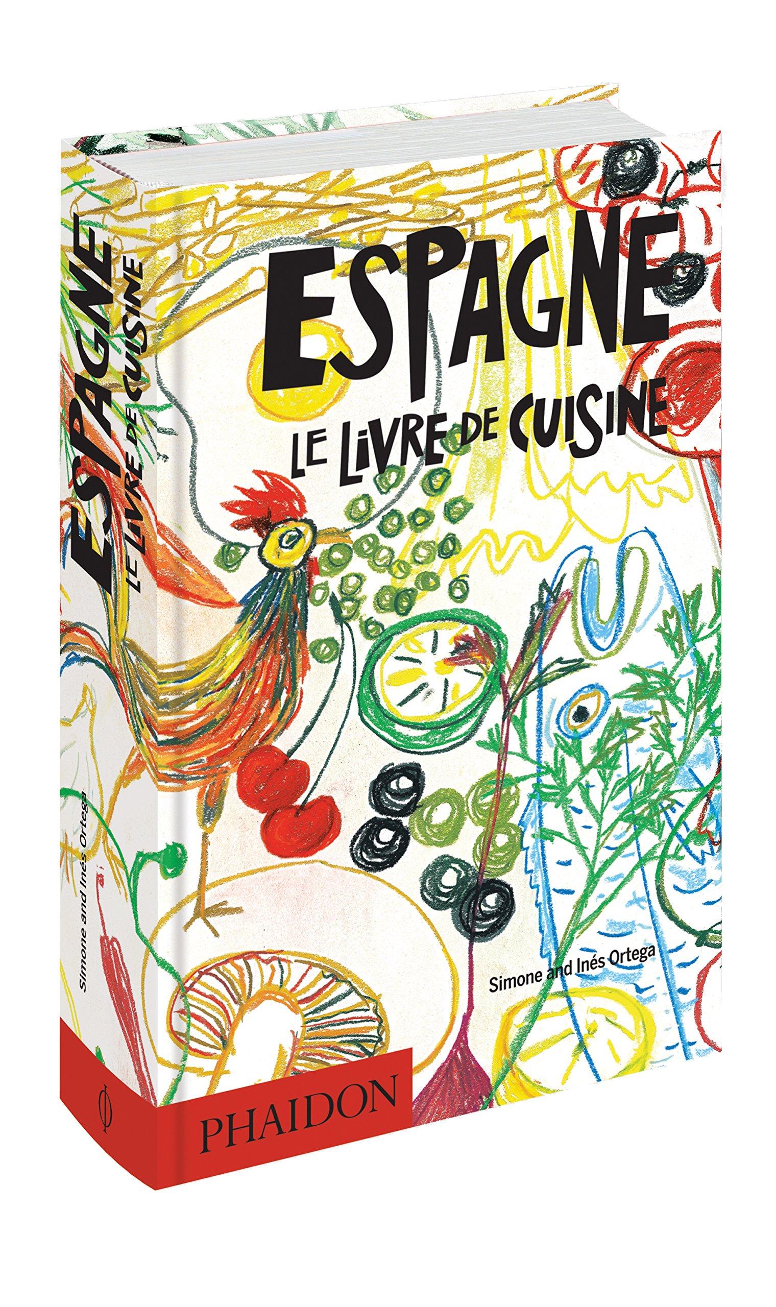 Espagne Le Livre De Cuisine Ortega Ines 9780714872636 Amazon