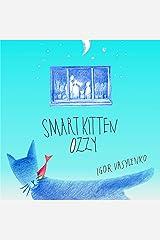 Smart kitten Ozzy Kindle Edition