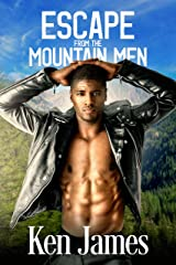 Escape From The Mountain Men Kindle Edition
