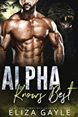 Alpha Knows Best: Second Chance Shifter Romance (Southern Shifters Book 3) Kindle Edition