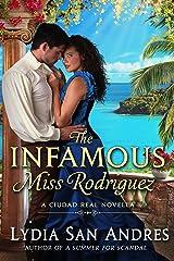 The Infamous Miss Rodriguez: A Ciudad Real Novella
