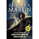 Wild Cards IX: Jokertown Shuffle: (Book Two of the Rox Triad)