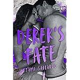 DEREK'S FATE