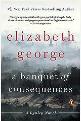 A Banquet of Consequences: A Lynley Novel (Inspector Lynley Book 19) Kindle Edition