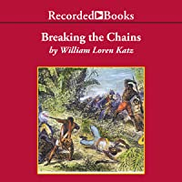 Breaking the Chains: African American Slave Resistance