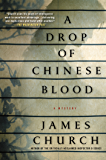 A Drop of Chinese Blood: A Mystery (Inspector O Novels Book 5)