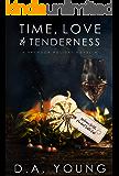 Time, Love & Tenderness (Baymoor Series)