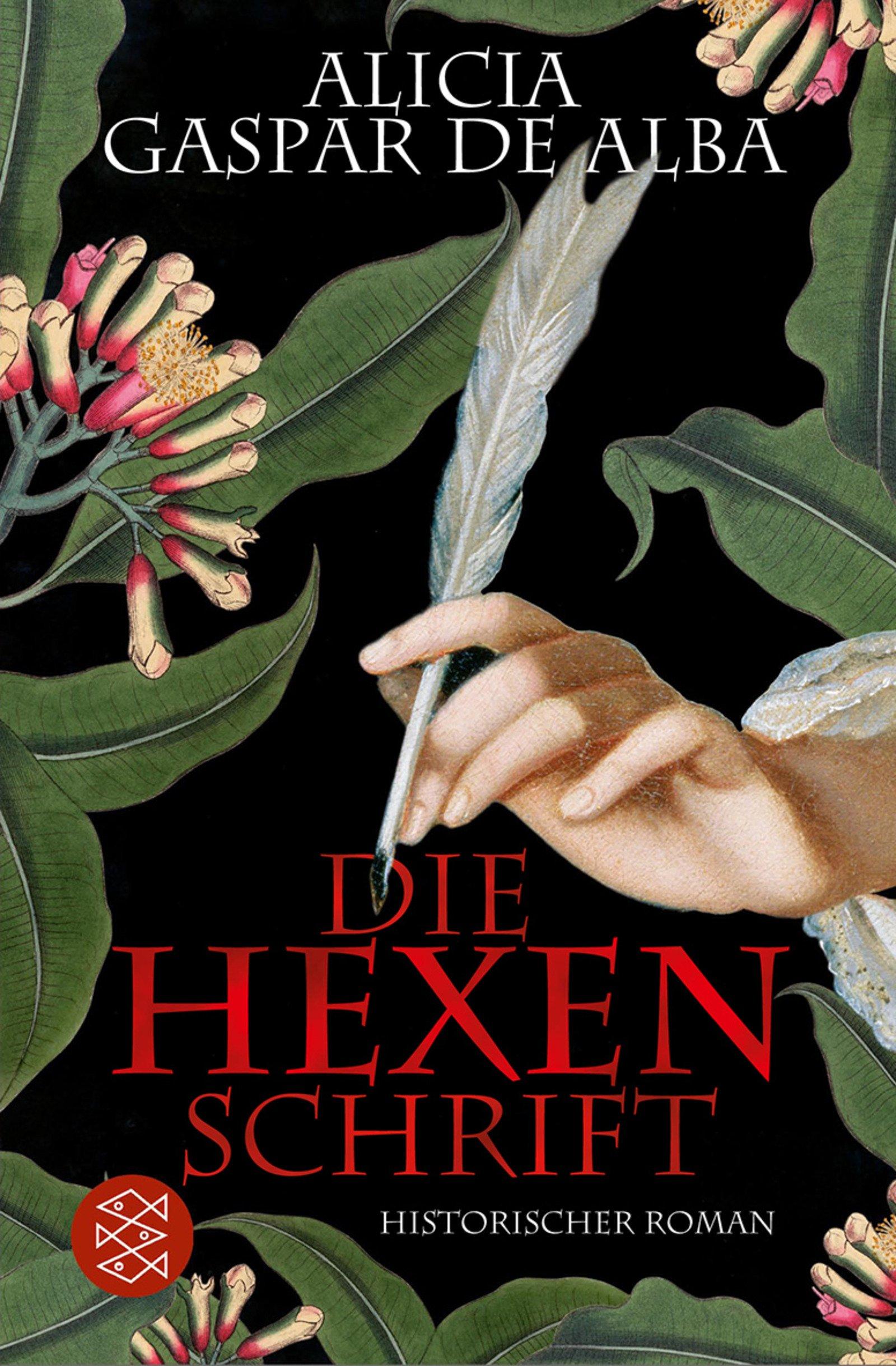 Die Hexenschrift: Historischer Roman: Amazon: Alicia Gaspar De Alba,  Peter James: B�cher