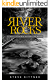 "River Rocks (""What Lies"" Adventure Mystery Book 1)"