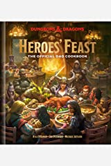 Heroes' Feast (Dungeons & Dragons): The Official D&D Cookbook Kindle Edition