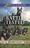 Battle Tested (Military K-9 Unit Book 7)